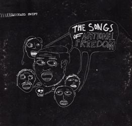 The Songs of National Freedom by Richard Swift