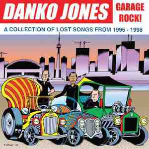'A Collection Of Lost Songs From  1996 - 1998' by Danko Jones