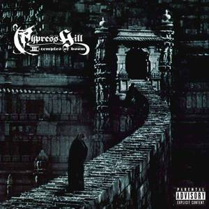 'III (Temples Of Boom)' by Cypress Hill