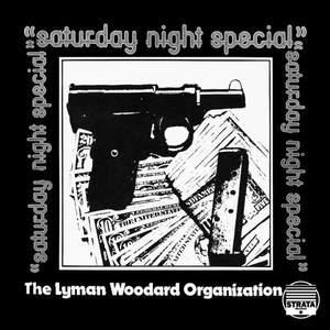 'Saturday Night Special' by The Lyman Woodard Organization