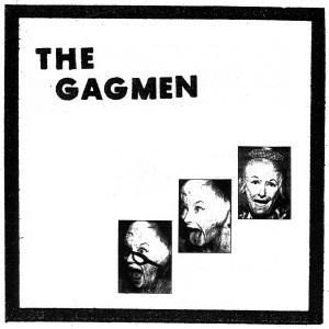 'The Gagmen' by The Gagmen