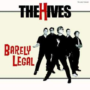 'Barely Legal' by The Hives