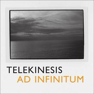 'Ad Infinitum' by Telekinesis