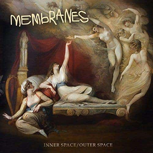 'Inner Space / Outer Space' by The Membranes
