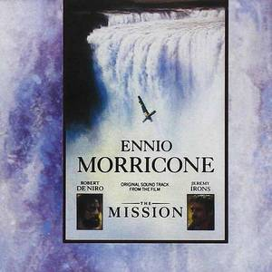 'The Mission: Music From The Motion Picture' by Ennio Morricone