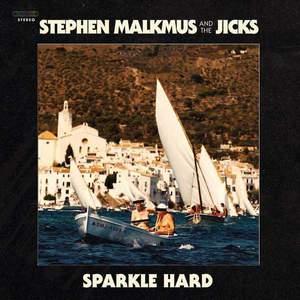 'Sparkle Hard' by Stephen Malkmus & The Jicks