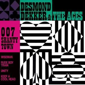 '007 Shanty Town' by Desmond Dekker & The Aces