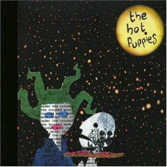 'Under The Crooked Moon' by The Hot Puppies