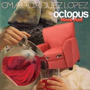 'Octopus Kool Aid' by Omar Rodriguez Lopez