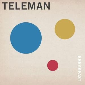 'Breakfast' by Teleman
