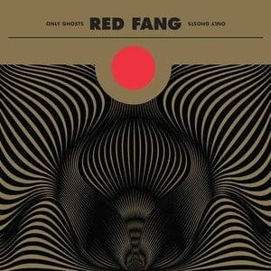 'Only Ghosts' by Red Fang