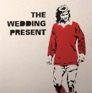 'George Best 30' by The Wedding Present