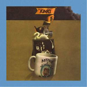 'Arthur (Or the Decline and Fall of the British Empire)' by The Kinks