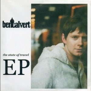 'The State Of Travel EP' by Ben Calvert