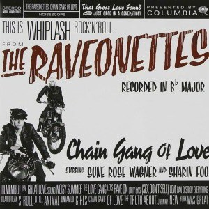 'Chain Gang Of Love' by The Raveonettes