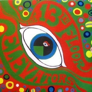 'The Psychedelic Sounds Of' by 13th Floor Elevators