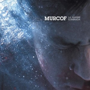 'La Sangre Iluminada' by Murcof