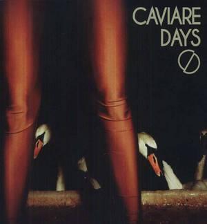 'Caviare Days' by Caviare Days