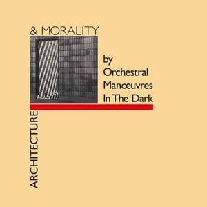 'Architecture & Morality' by Orchestral Manoeuvres In The Dark
