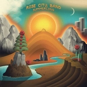 'Summerlong' by Rose City Band