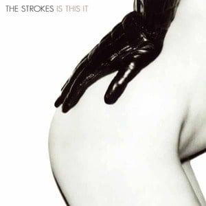'Is This It' by The Strokes