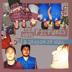 'A Season In Hull' by The Wave Pictures