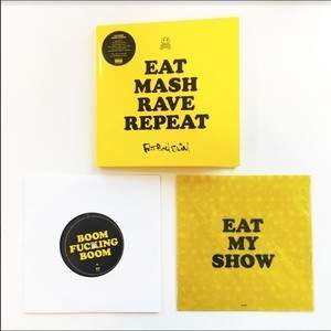 'Eat Mash Rave Repeat' by Fatboy Slim