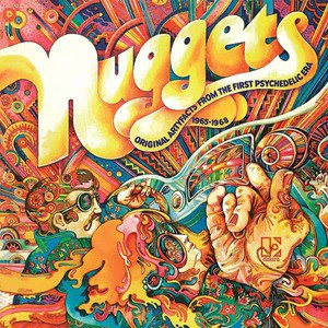 'Nuggets: The Original Artyfacts From The First Psychedelic Era 1965-1968 (40th Anniversary Edition)' by Various