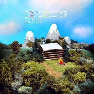 'Broadcast 2000' by Broadcast 2000