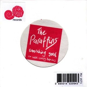 'Something Good' by The Paraffins