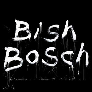 'Bish Bosch' by Scott Walker