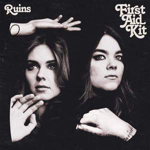 'Ruins' by First Aid Kit