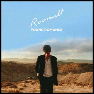'Young Romance' by Roosevelt
