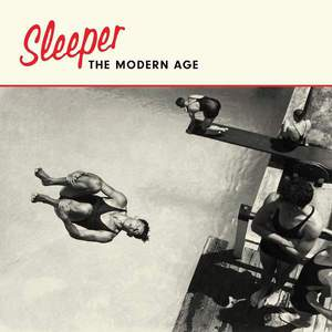 'The Modern Age' by Sleeper