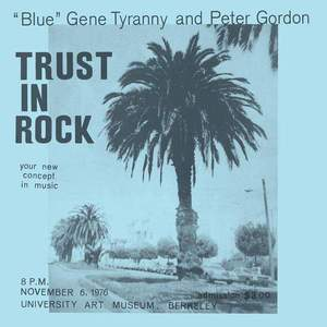 "'Trust In Rock' by ""Blue"" Gene Tyranny and Peter Gordon"