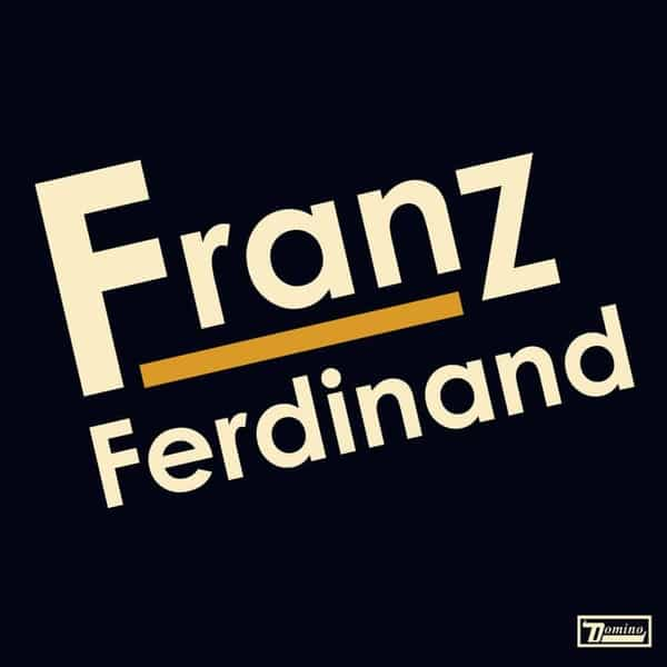 'Franz Ferdinand' by Franz Ferdinand