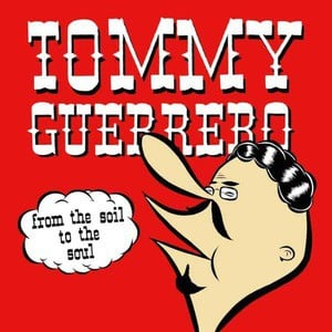 'From The Soil To The Soul' by Tommy Guerrero