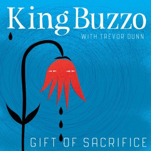 'Gift Of Sacrifice' by King Buzzo with Trevor Dunn