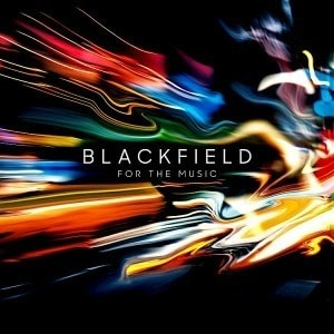 'For The Music' by Blackfield