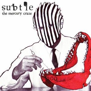 'The Mercury  Craze' by Subtle