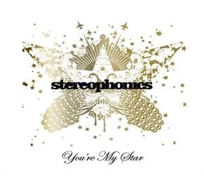 You're My Star by Stereophonics