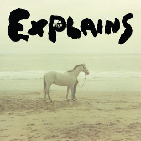'Explains' by Little Wings
