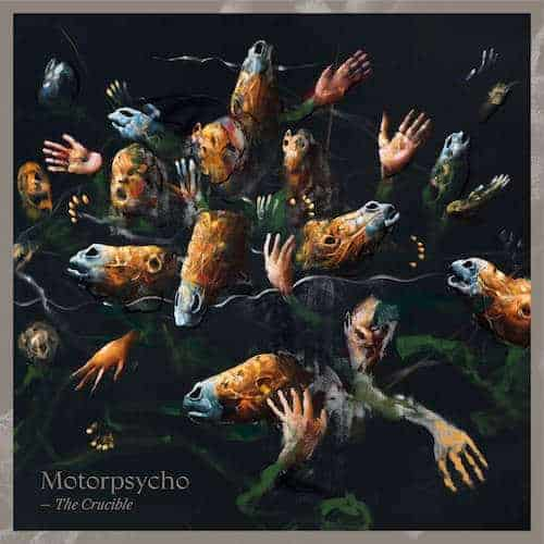 'The Crucible' by Motorpsycho