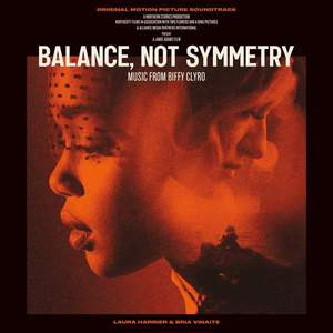 'Balance Not Symmetry (Original Motion Picture Soundtrack)' by Biffy Clyro
