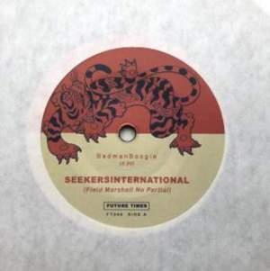 'Badmanboogie / Killdemsound' by Seekersinternational