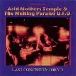 Last Concert In Tokyo by Acid Mothers Temple