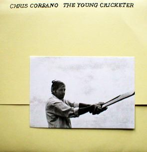 The Young Cricketer by Chris Corsano