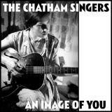 An Image Of You/ Angel of Death by The Chatham Singers