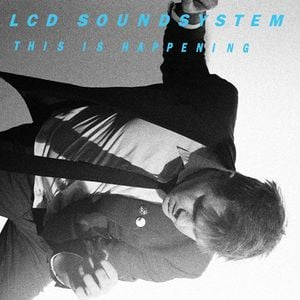 'This Is Happening' by LCD Soundsystem