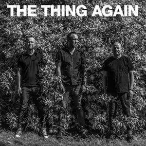 'Again' by The Thing